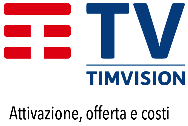 Come Attivare Abbonamento TIM Vision Promozioni Prezzo