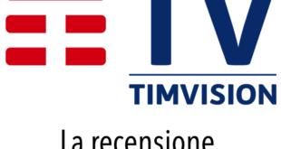 Recensioni Opinione TIMVision