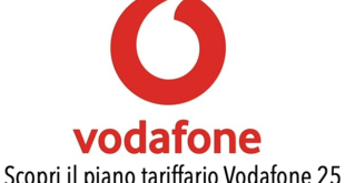 Piano tariffario Vodafone 25 offerta cosa comprende