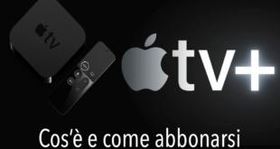Apple TV + cos e come funziona costo abbonamento