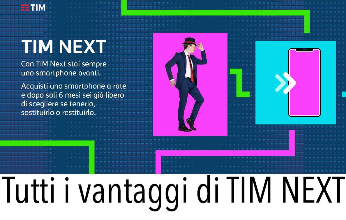 TIM NEXT come funziona e come sostituire lo smartphone dopo 6 mesi