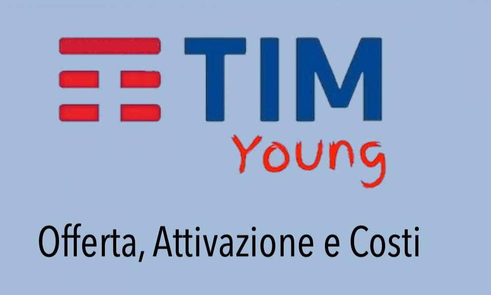 Tim Young offerta vantaggi attivazione prezzo costi