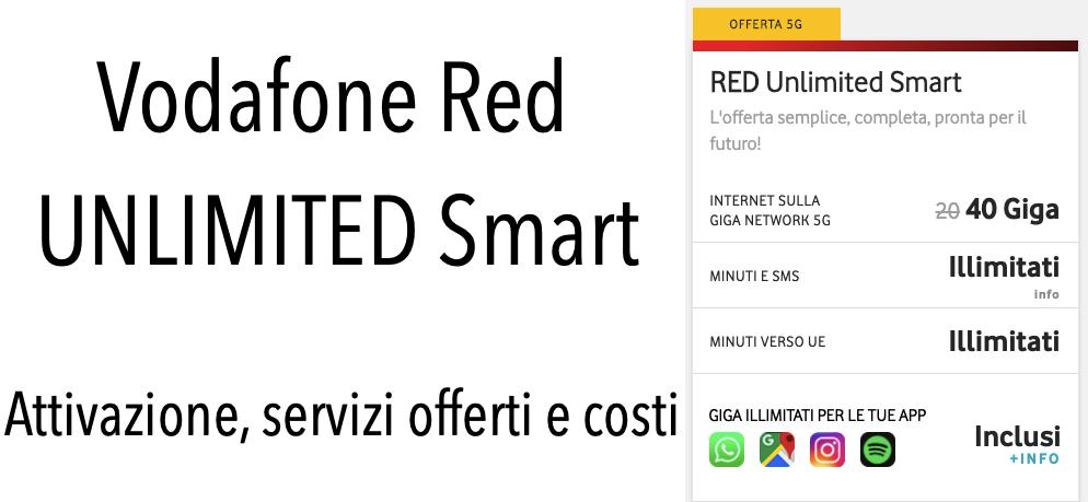 Vodafone Red UNLIMITED Smart Offerta Attivazione Servizi Prezzi Costi