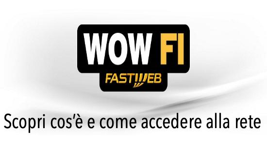 Come accedere su Wow Fi Fastweb gratis