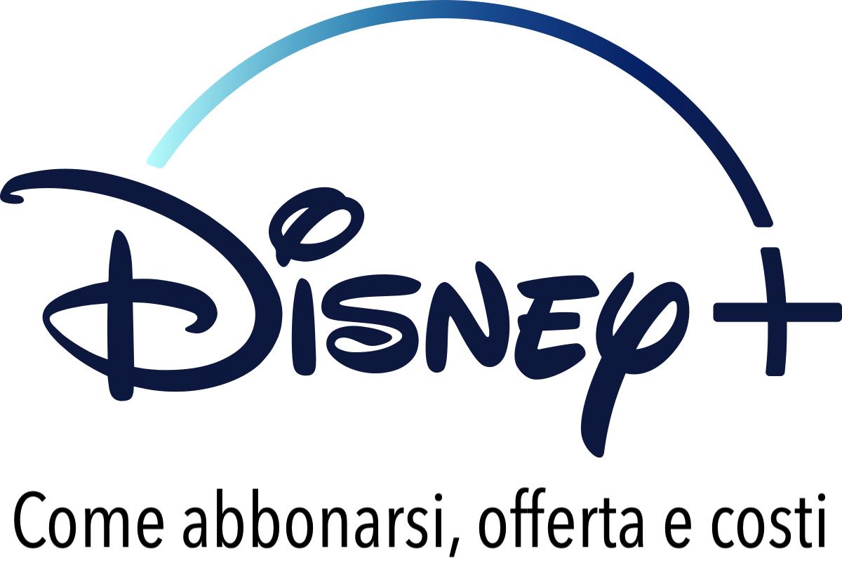 Disney+ Plus Abbonamento Come Funziona Costi Prezzi Offerte