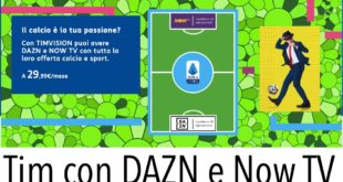 Tim con DAZN e Now TV Offerte Prezzo Come Abbonarsi