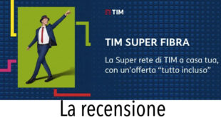 Recensioni Opinione Tim Super Fibra