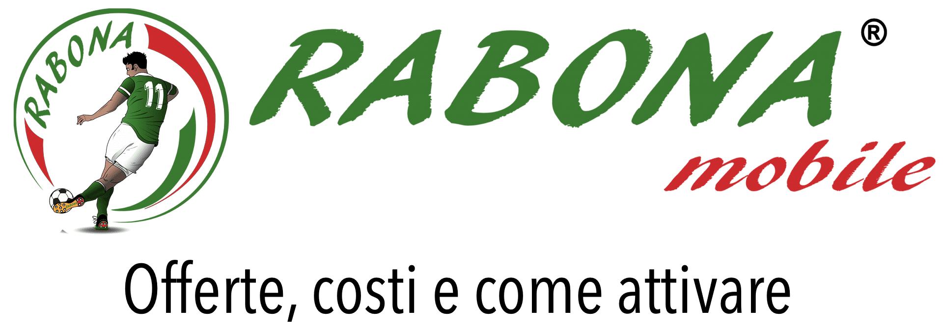 Attivazione Rabona Mobile Offerta Prezzo