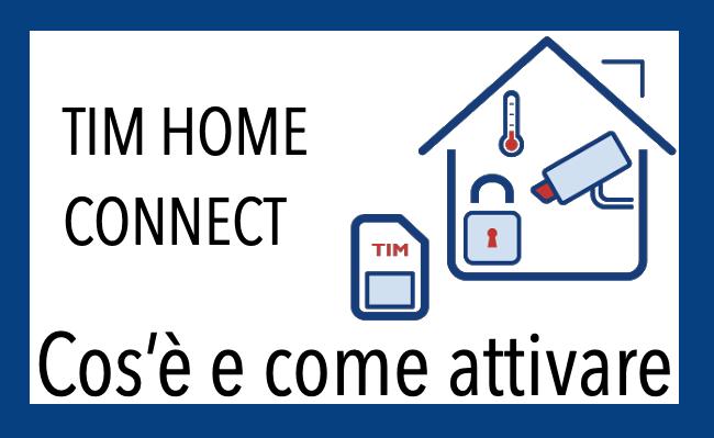 Come Attivare Tim Home Connect